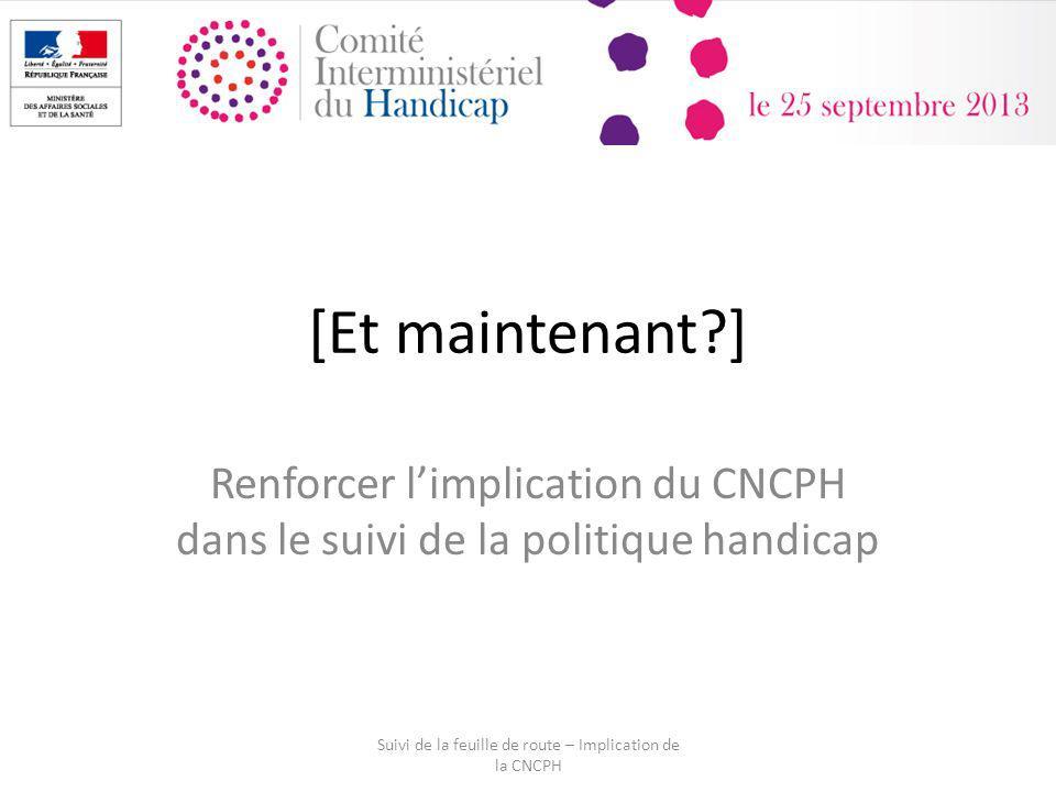 Suivi de la feuille de route – Implication de la CNCPH