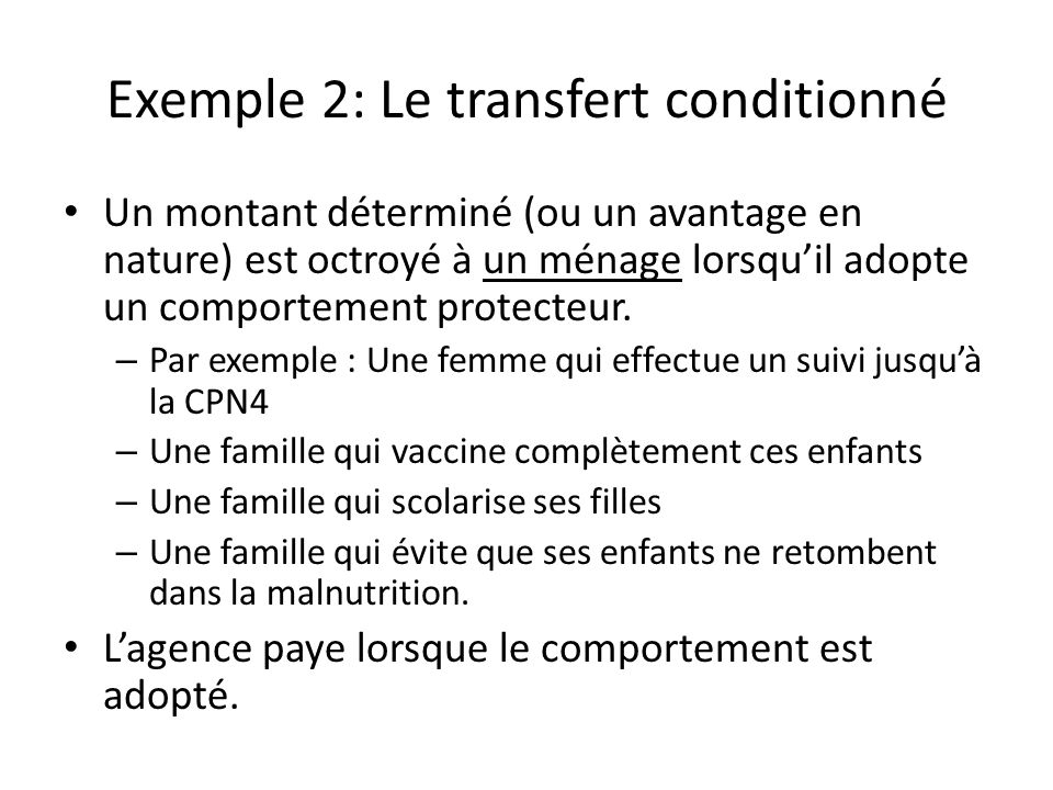 Exemple 2: Le transfert conditionné
