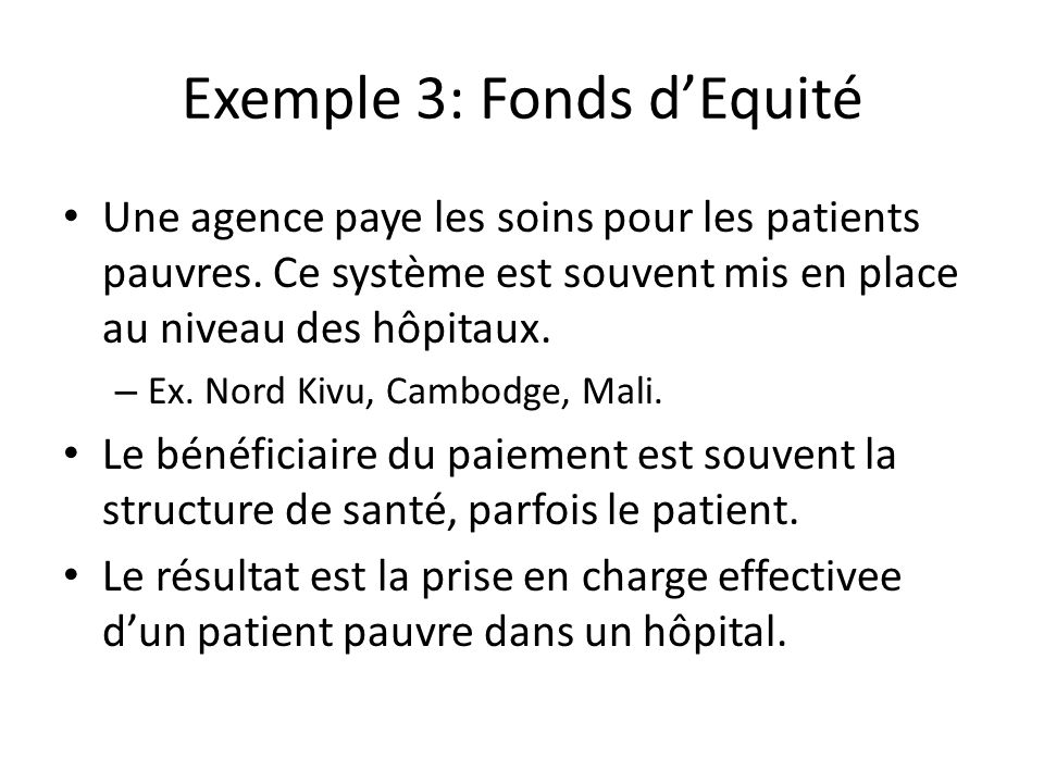 Exemple 3: Fonds d'Equité