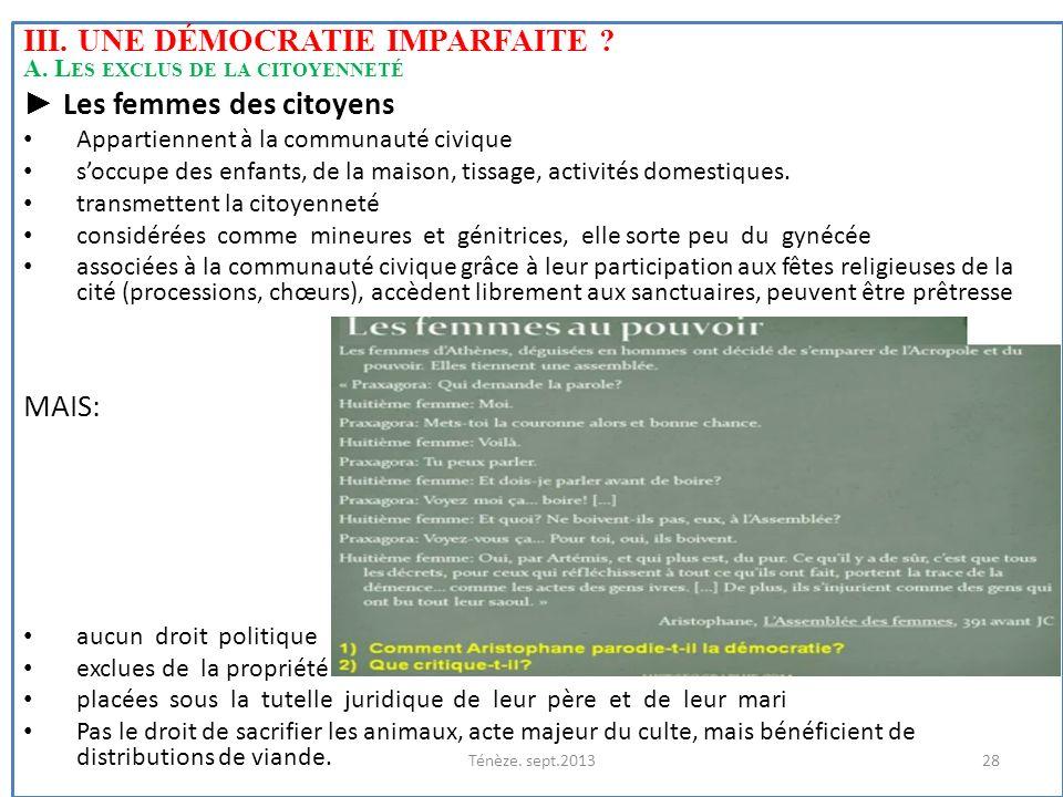 III. une démocratie imparfaite A. Les exclus de la citoyenneté