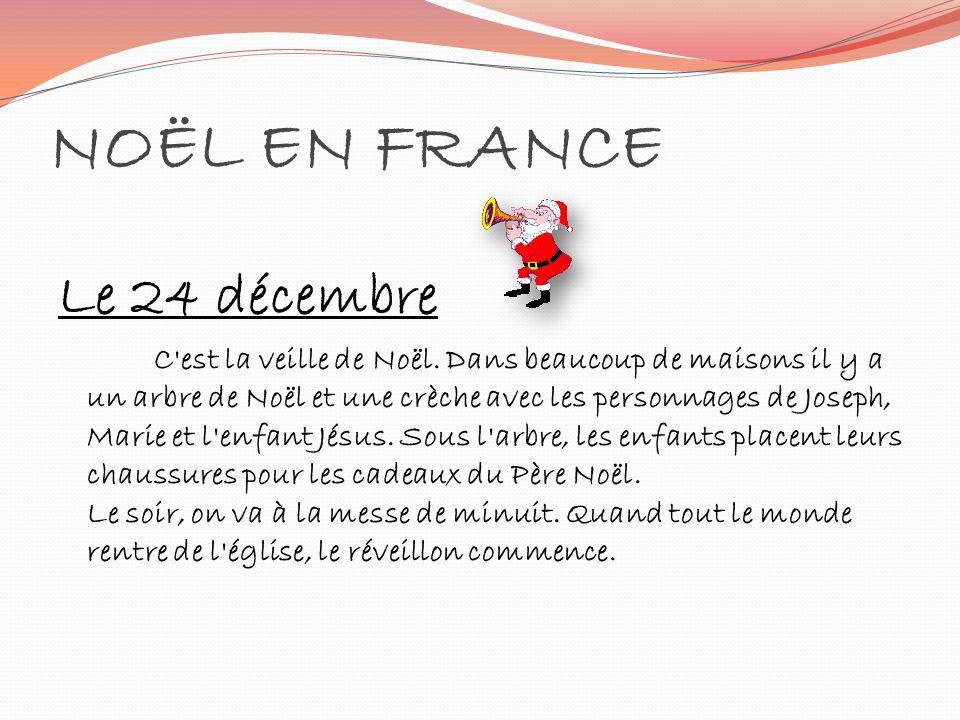 NOËL EN FRANCE Le 24 décembre