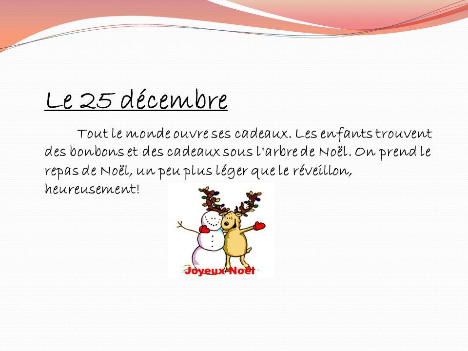 Le 25 décembre.