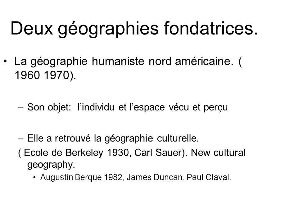 Deux géographies fondatrices.