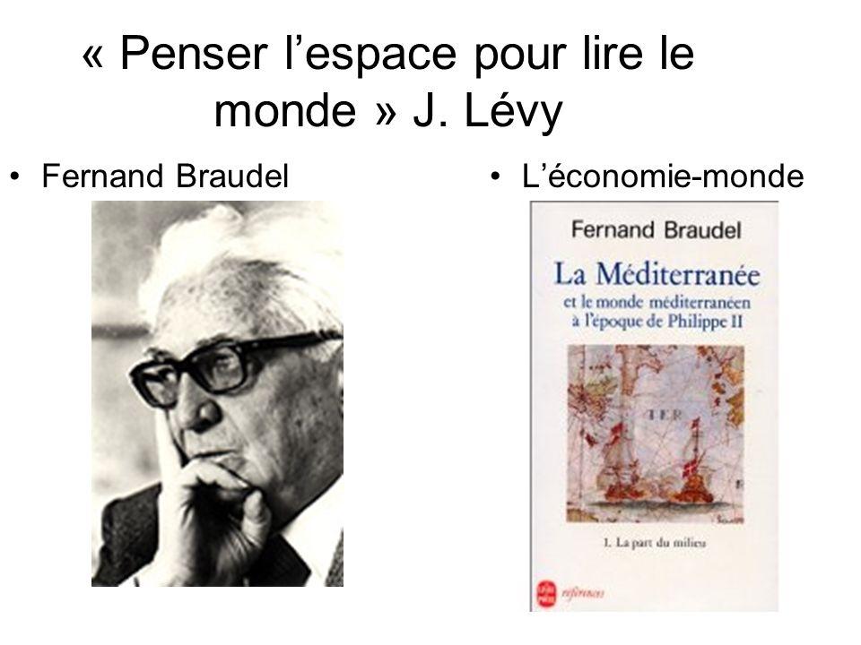 « Penser l'espace pour lire le monde » J. Lévy