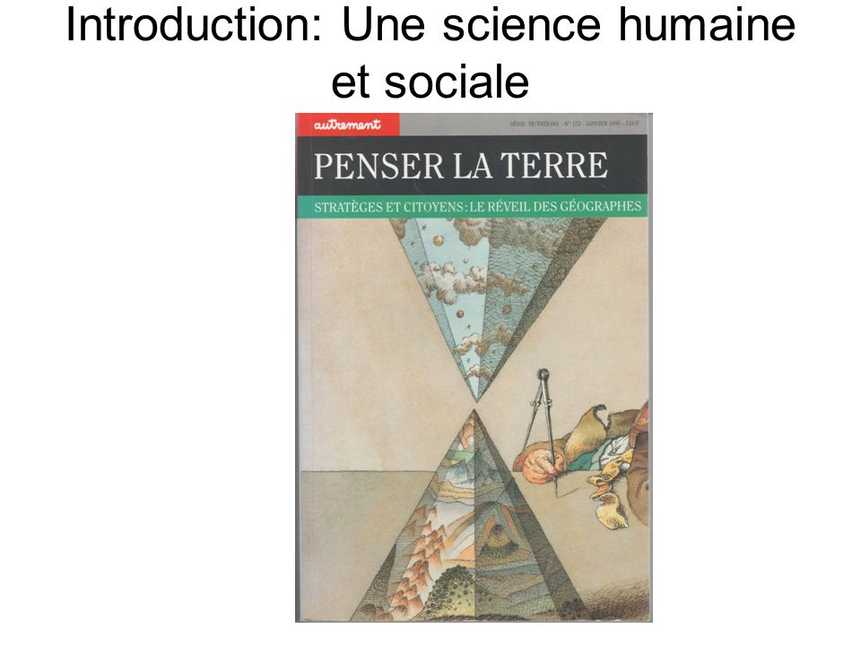 Introduction: Une science humaine et sociale