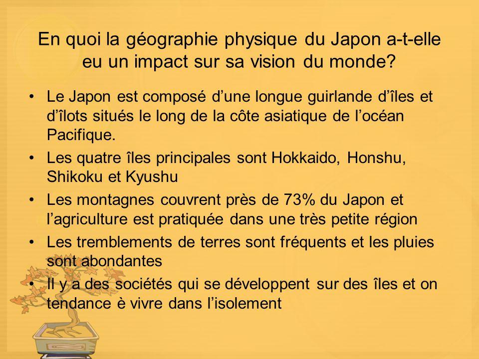En quoi la géographie physique du Japon a-t-elle eu un impact sur sa vision du monde