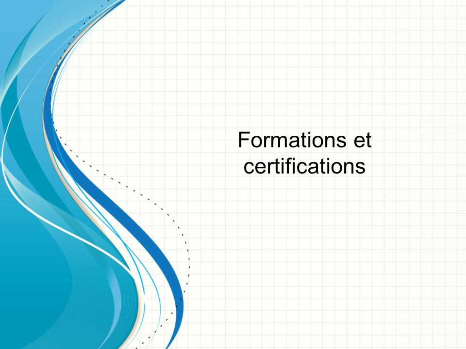 Formations et certifications
