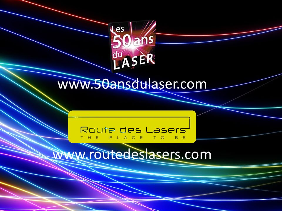 www.50ansdulaser.com www.routedeslasers.com