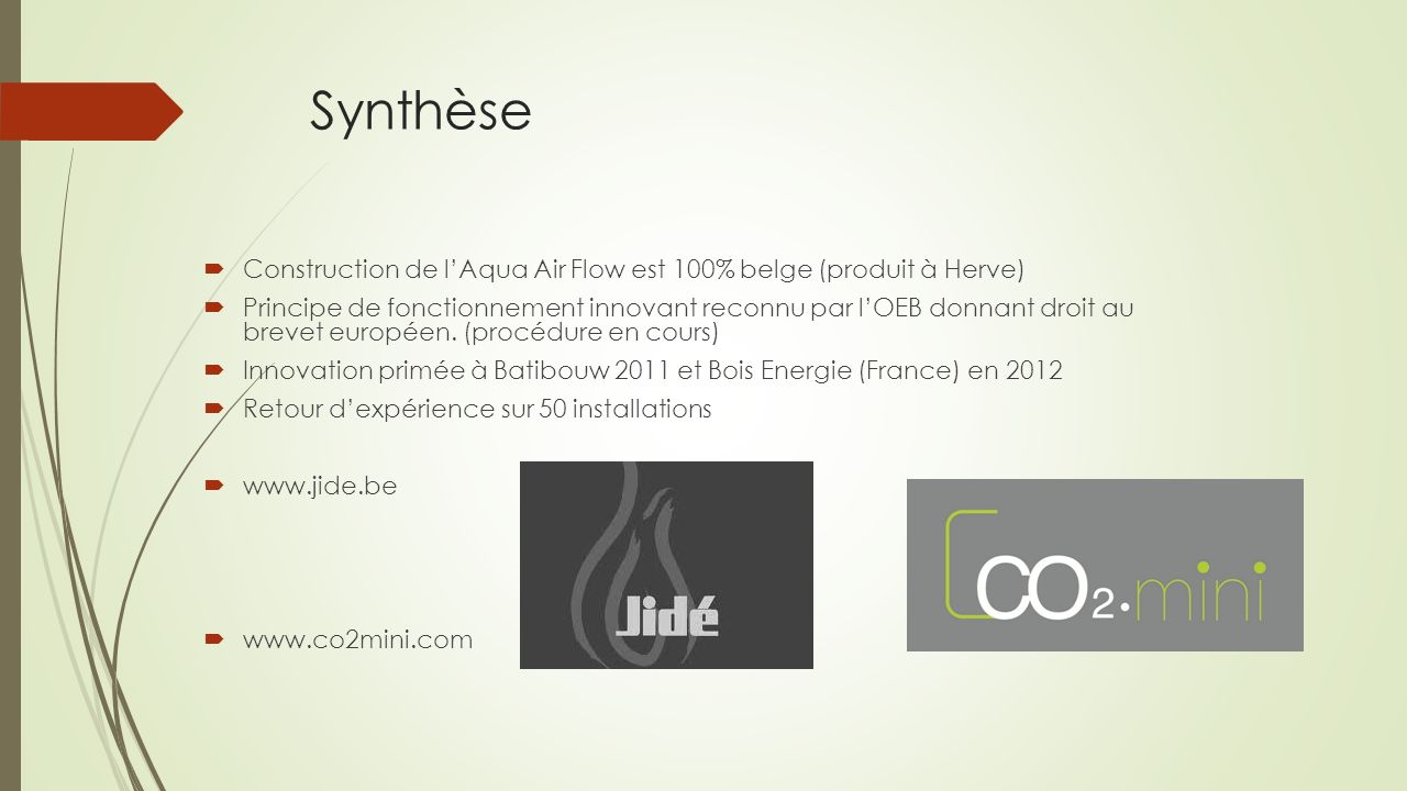Synthèse Construction de l'Aqua Air Flow est 100% belge (produit à Herve)