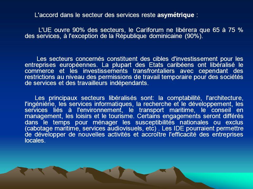 L accord dans le secteur des services reste asymétrique :
