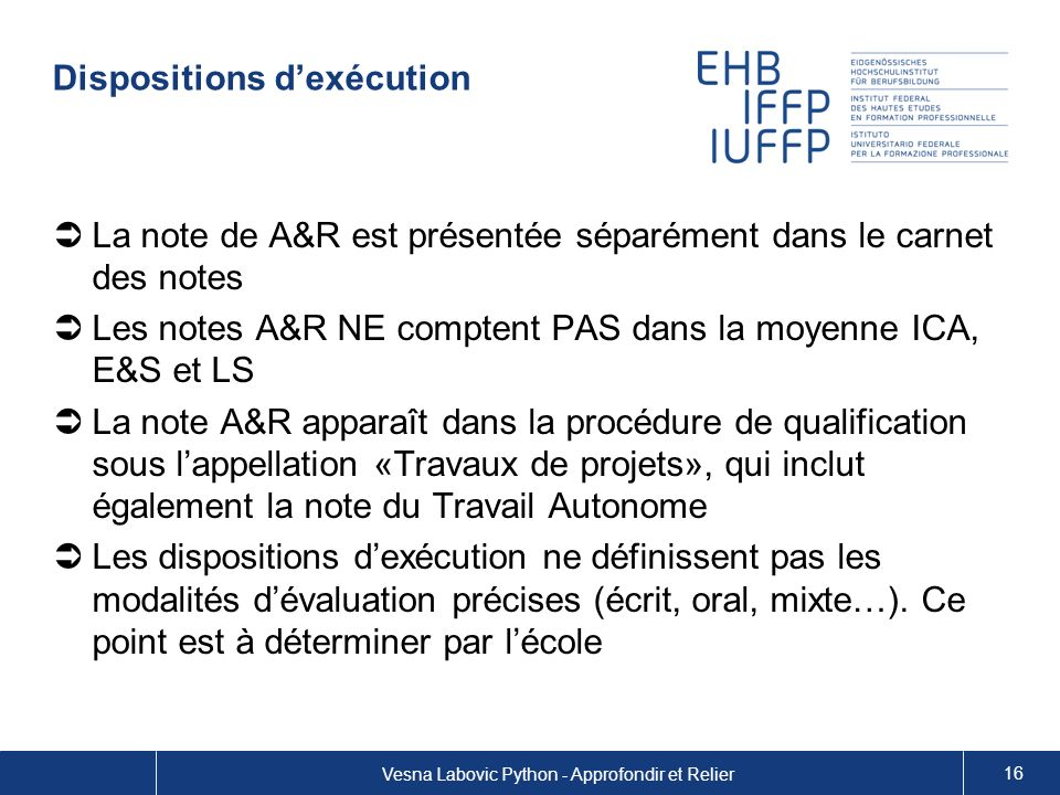 Dispositions d'exécution