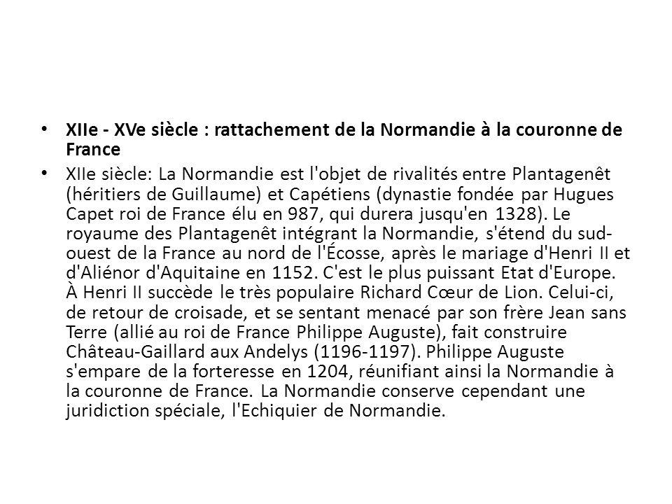 XIIe - XVe siècle : rattachement de la Normandie à la couronne de France