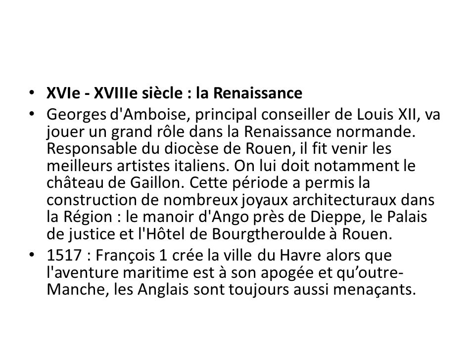 XVIe - XVIIIe siècle : la Renaissance