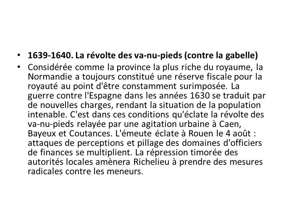 1639-1640. La révolte des va-nu-pieds (contre la gabelle)