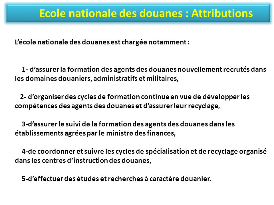 Ecole nationale des douanes : Attributions