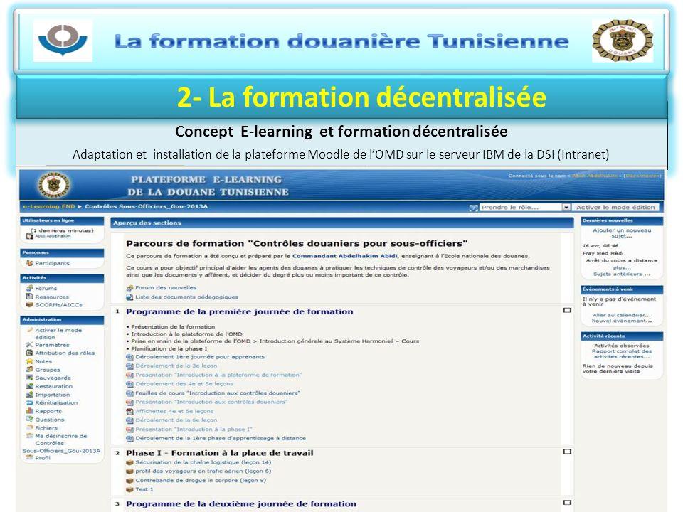 2- La formation décentralisée