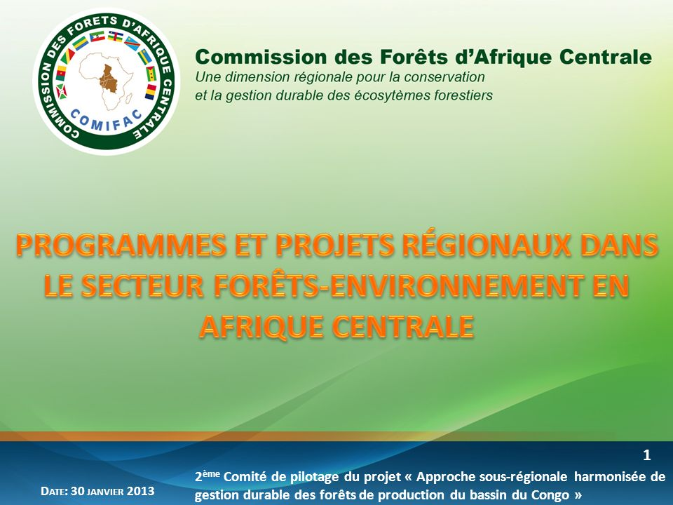 PROGRAMMES ET PROJETS RÉGIONAUX DANS LE SECTEUR FORÊTS-ENVIRONNEMENT EN AFRIQUE CENTRALE