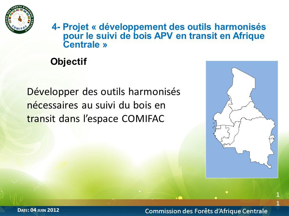 4- Projet « développement des outils harmonisés pour le suivi de bois APV en transit en Afrique Centrale »