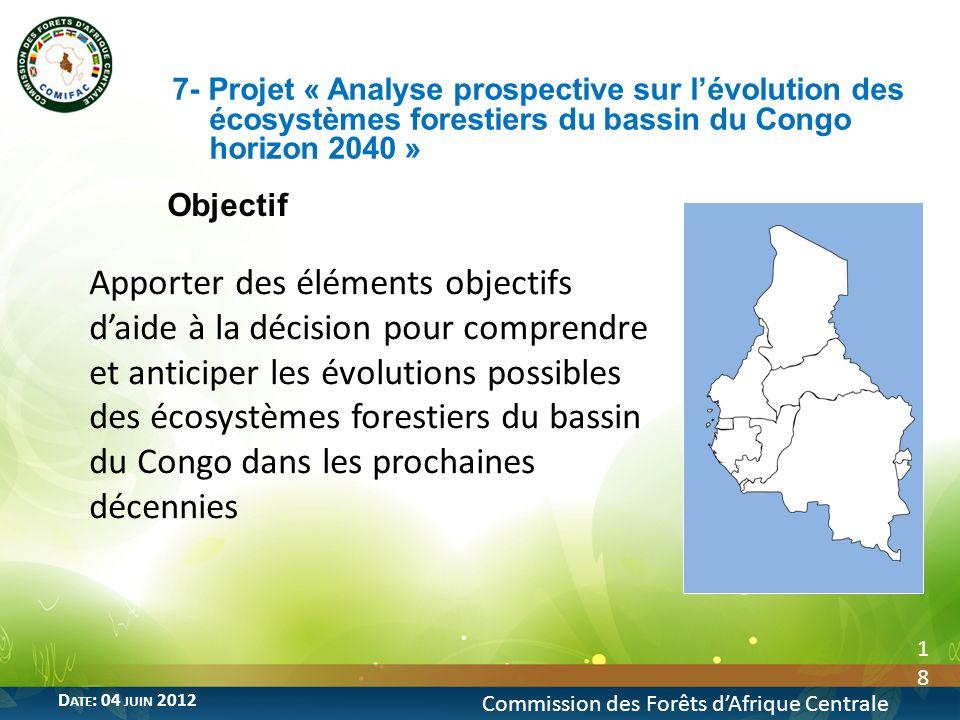 7- Projet « Analyse prospective sur l'évolution des écosystèmes forestiers du bassin du Congo horizon 2040 »