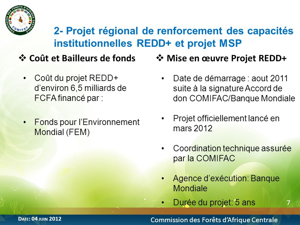 2- Projet régional de renforcement des capacités institutionnelles REDD+ et projet MSP