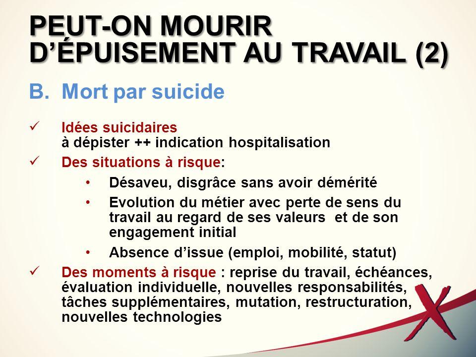 PEUT-ON MOURIR D'ÉPUISEMENT AU TRAVAIL (2)