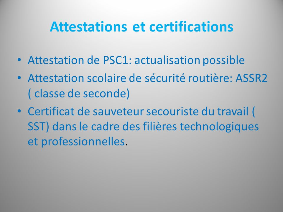 Attestations et certifications