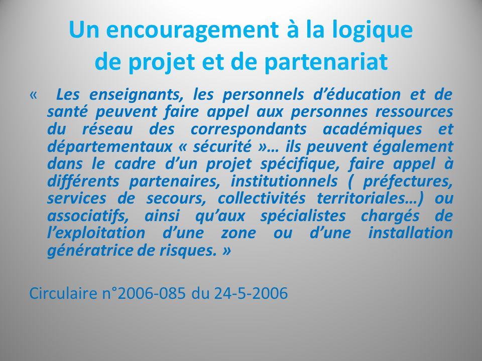 Un encouragement à la logique de projet et de partenariat