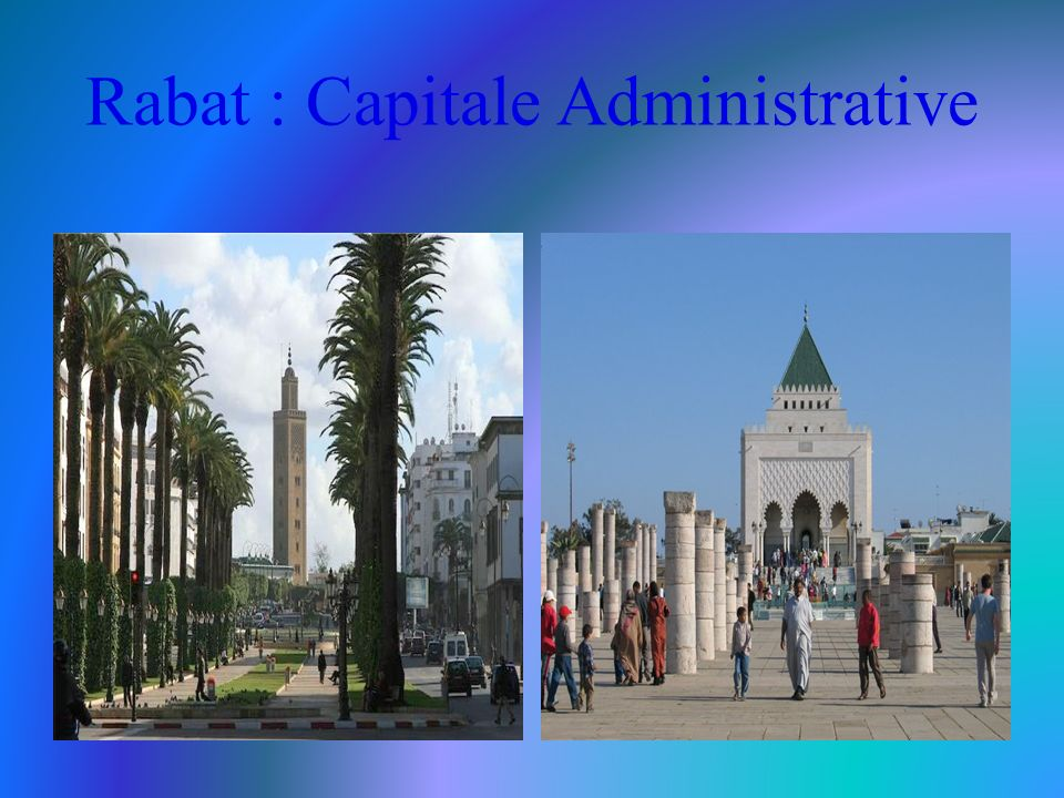 Rabat : Capitale Administrative
