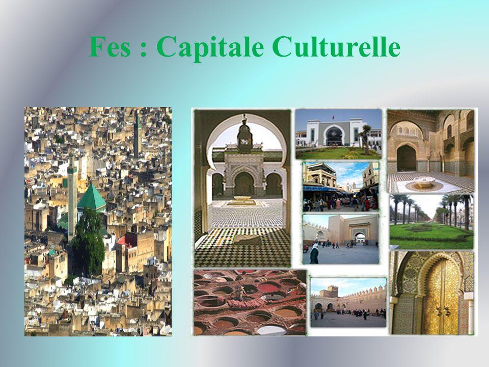 Fes : Capitale Culturelle