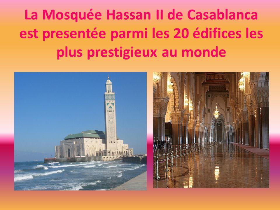 La Mosquée Hassan II de Casablanca est presentée parmi les 20 édifices les plus prestigieux au monde