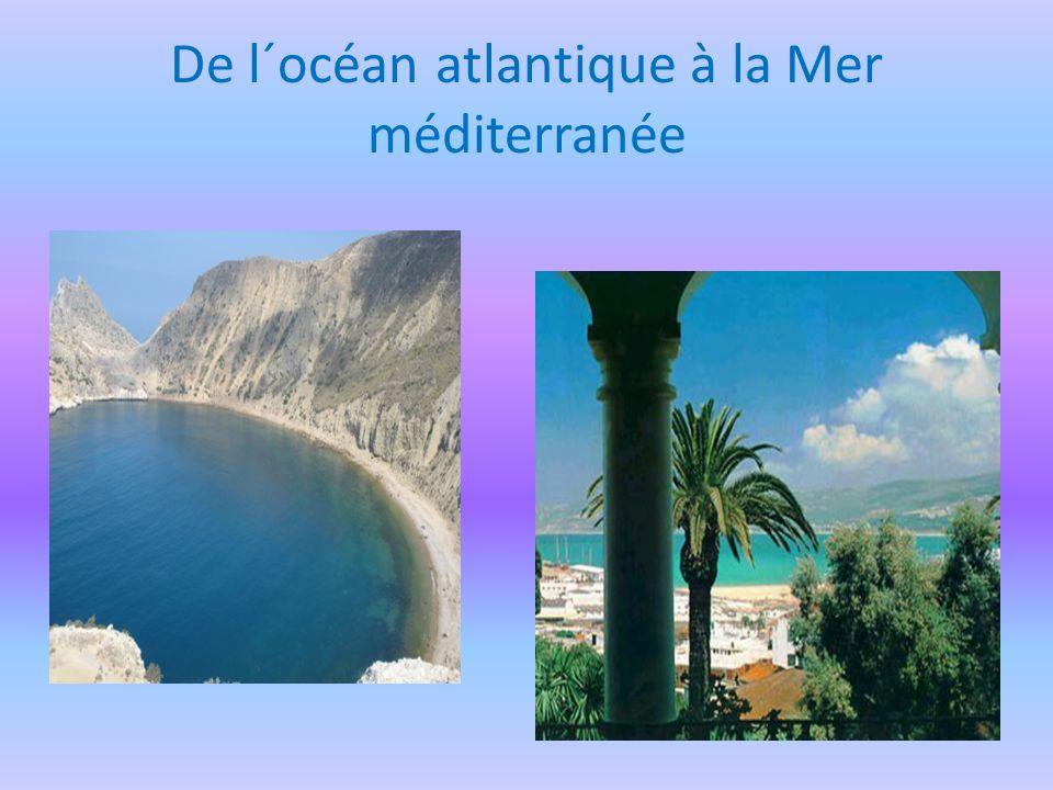 De l´océan atlantique à la Mer méditerranée