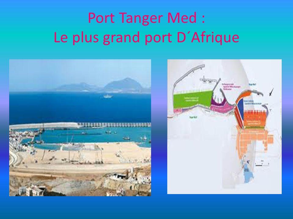 Port Tanger Med : Le plus grand port D´Afrique