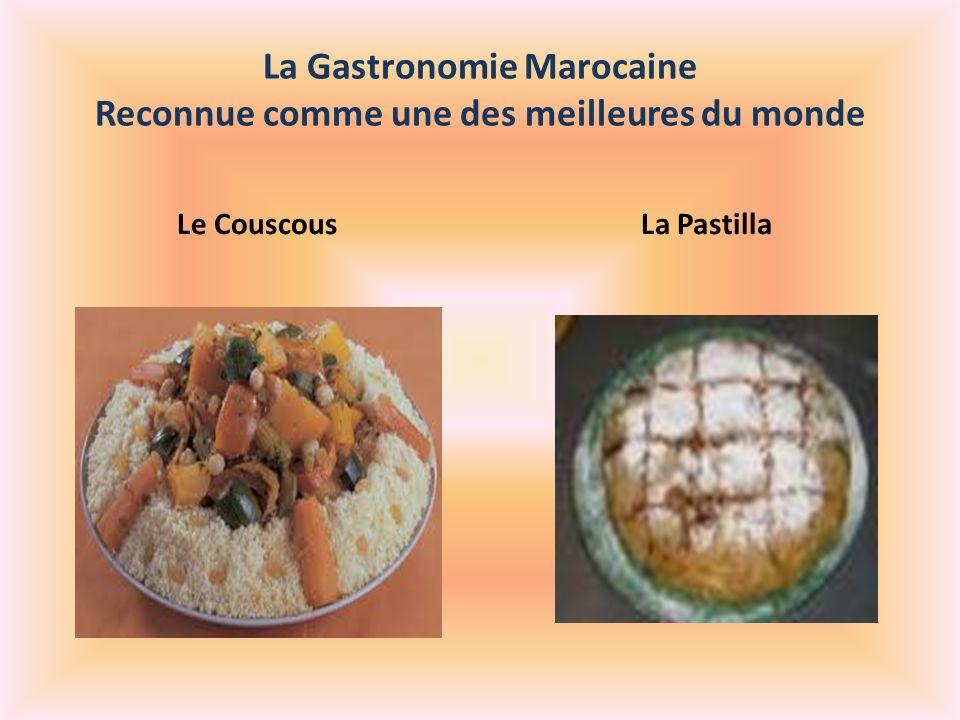 La Gastronomie Marocaine Reconnue comme une des meilleures du monde