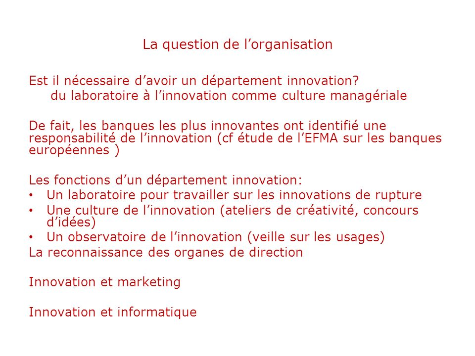 La question de l'organisation