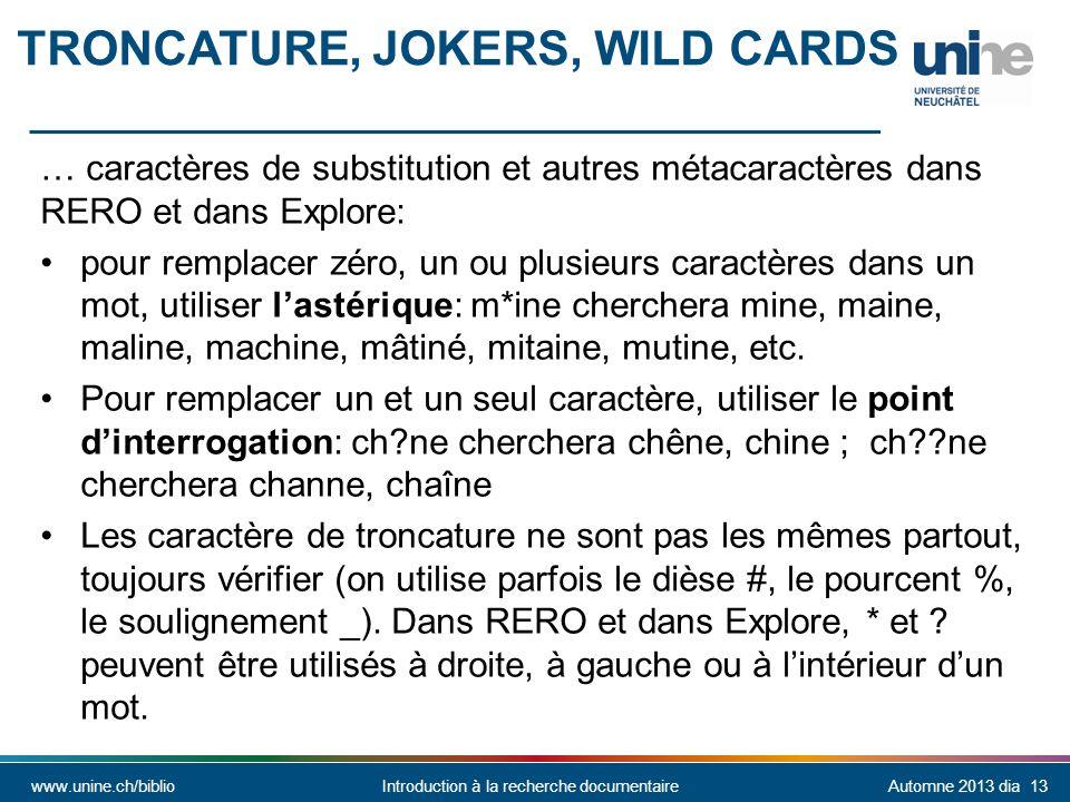 Troncature, jokers, wild cards