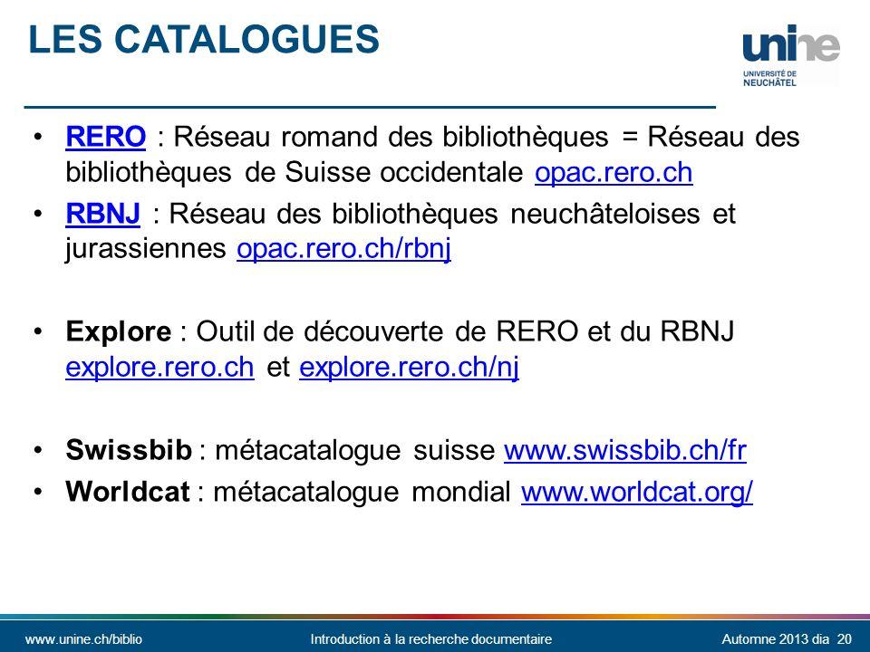 Les catalogues RERO : Réseau romand des bibliothèques = Réseau des bibliothèques de Suisse occidentale opac.rero.ch.