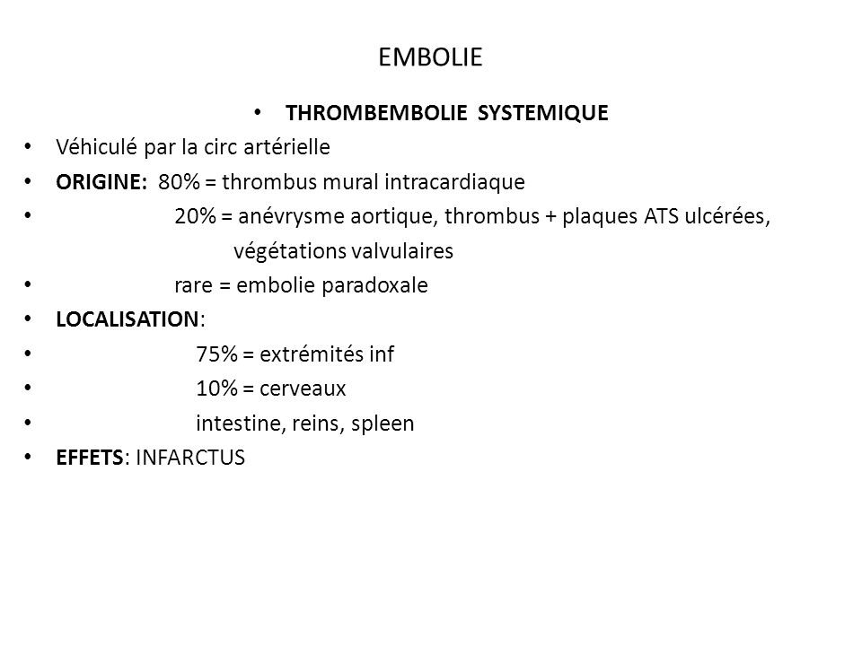 THROMBEMBOLIE SYSTEMIQUE
