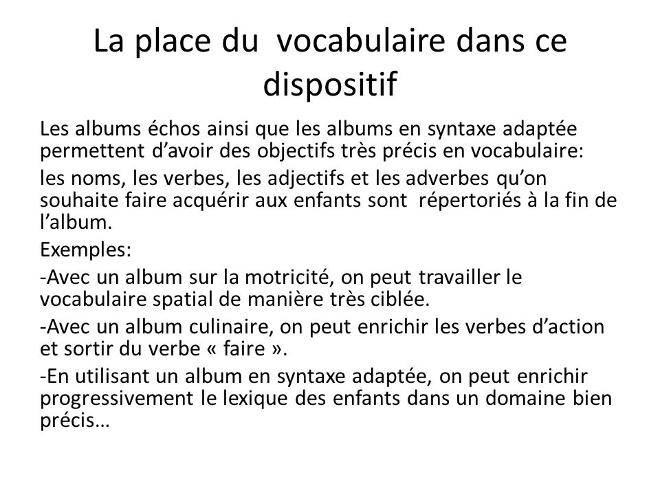 La place du vocabulaire dans ce dispositif