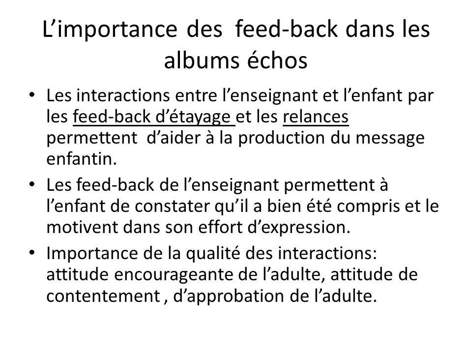 L'importance des feed-back dans les albums échos