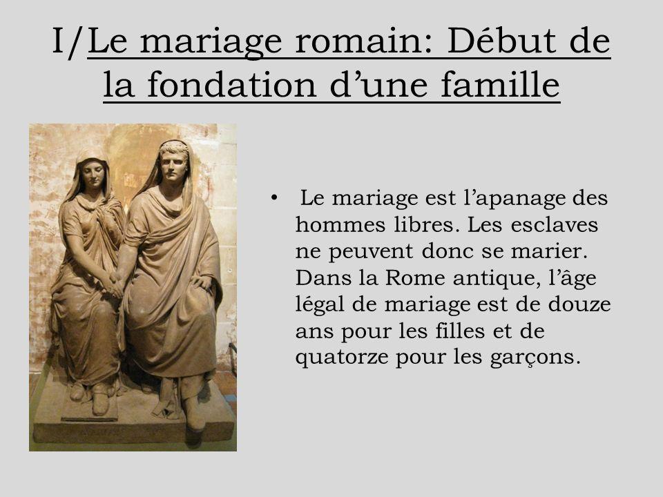 I/Le mariage romain: Début de la fondation d'une famille