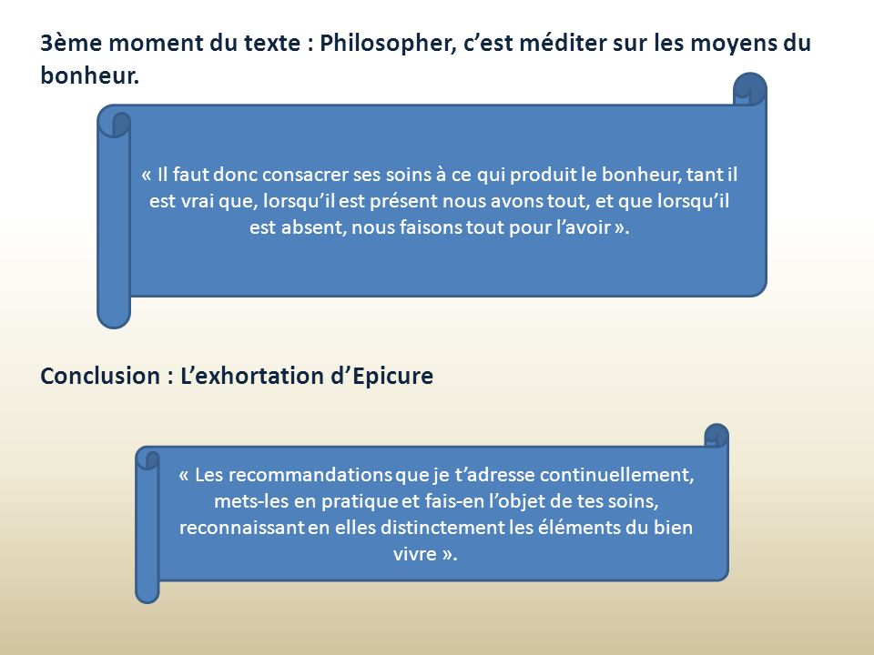 Conclusion : L'exhortation d'Epicure