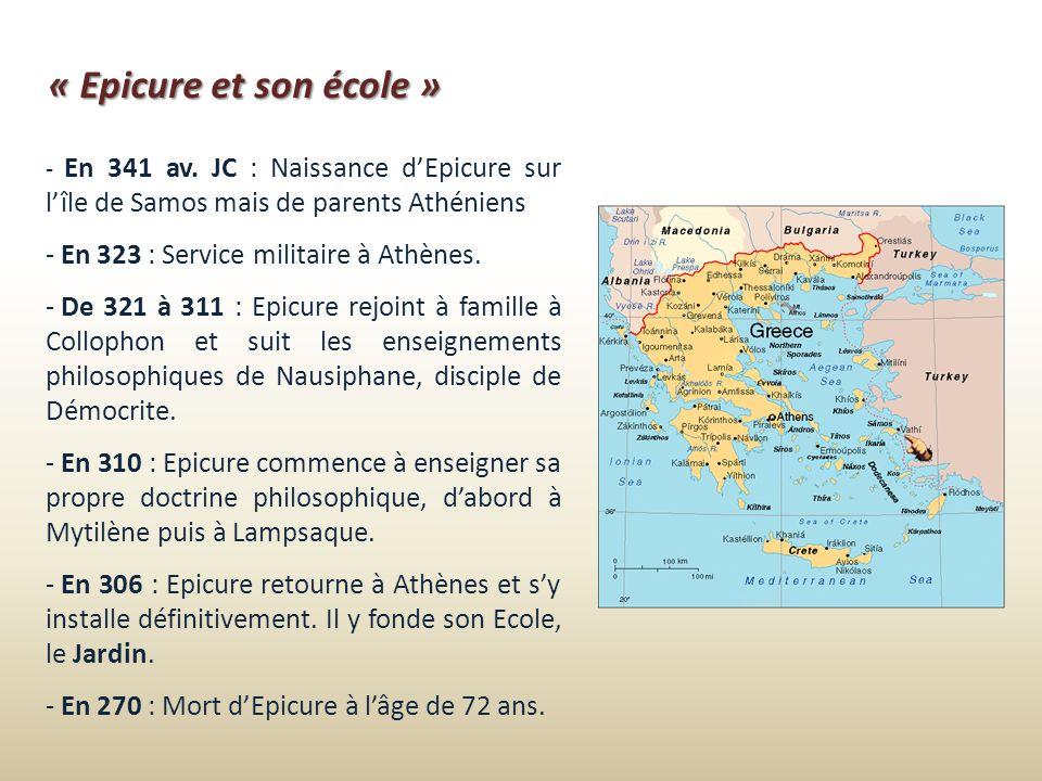 « Epicure et son école » En 323 : Service militaire à Athènes.