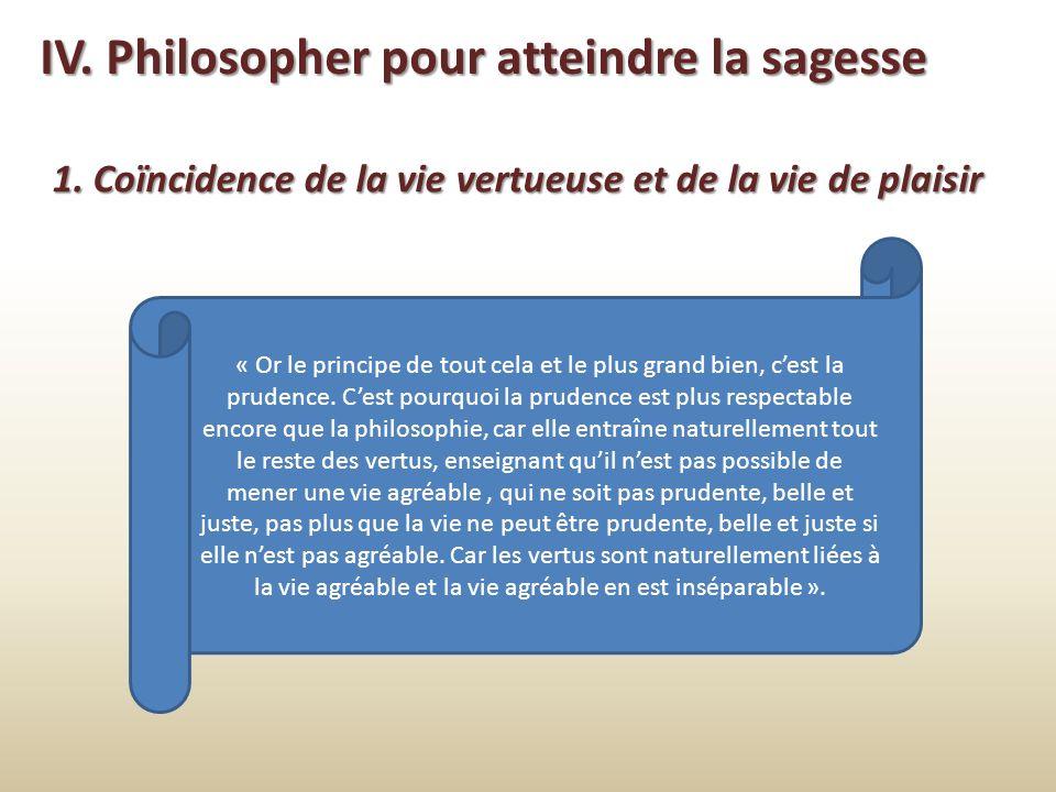 IV. Philosopher pour atteindre la sagesse