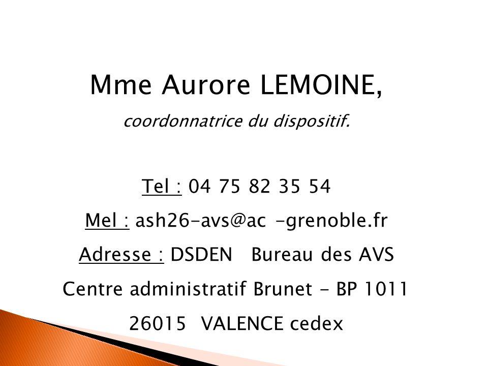 Mme Aurore LEMOINE, coordonnatrice du dispositif.
