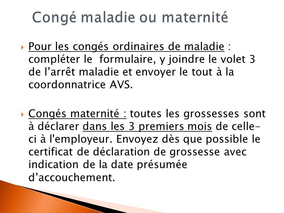 Congé maladie ou maternité