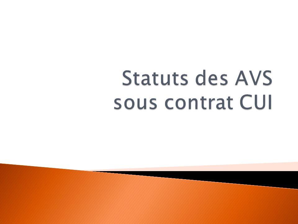 Statuts des AVS sous contrat CUI