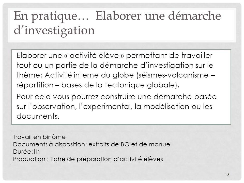 En pratique… Elaborer une démarche d'investigation
