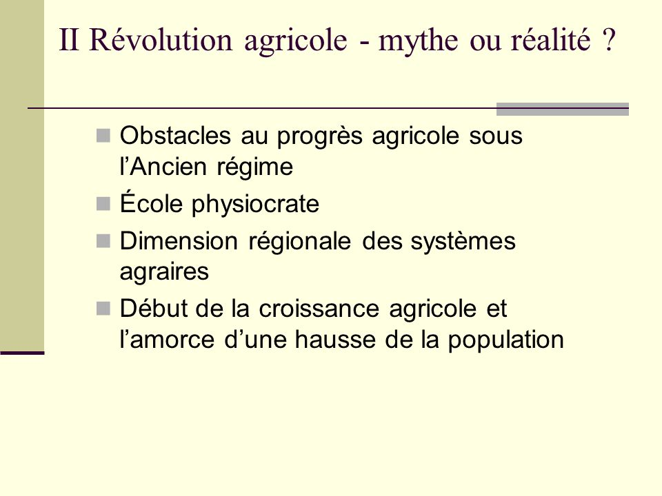 II Révolution agricole - mythe ou réalité