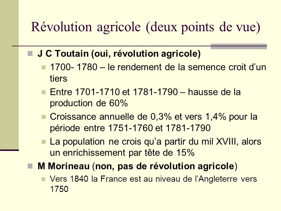 Révolution agricole (deux points de vue)