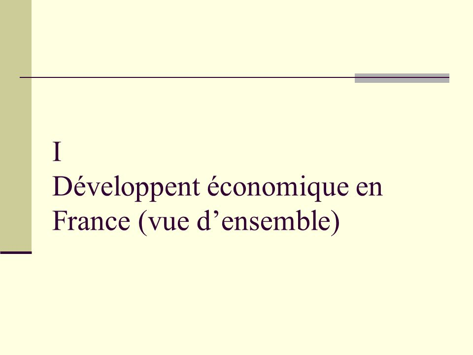 I Développent économique en France (vue d'ensemble)